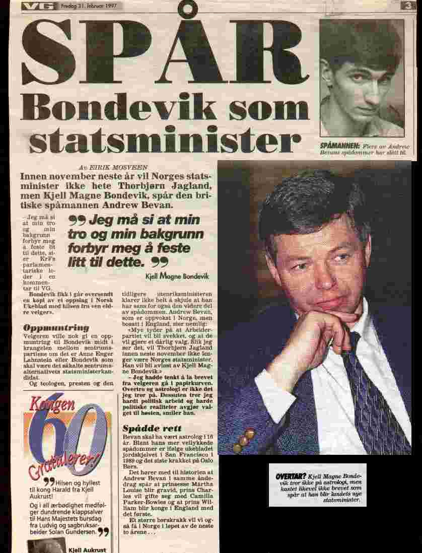 As early as 1989 Bevan predicted Bondevik as a future Prime Minister. Then in 1996 when Brundtland retired from Office, his prediction was specific and clear.